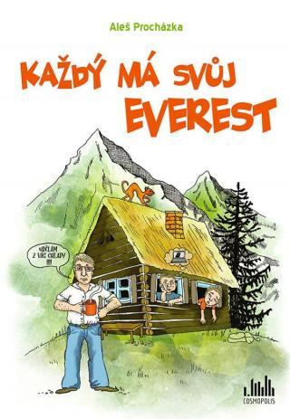 Každý má svůj Everest - Procházka Aleš [E-kniha]